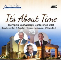 It's About Time Memphis Eschatology Seminar